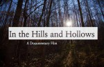 In the hills and hollows