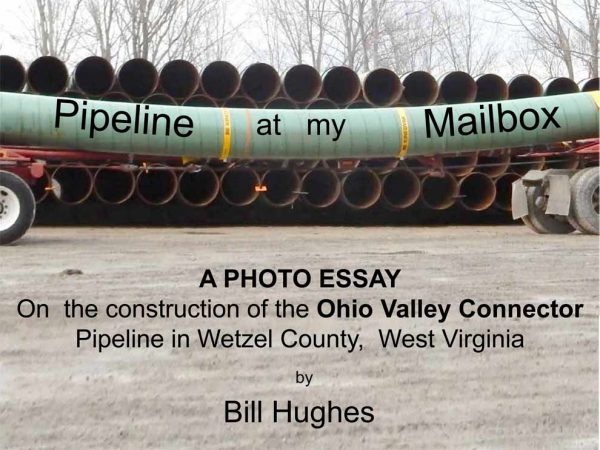 A Photo Essay on the Construction of Ohio Valley Connector Pipeline